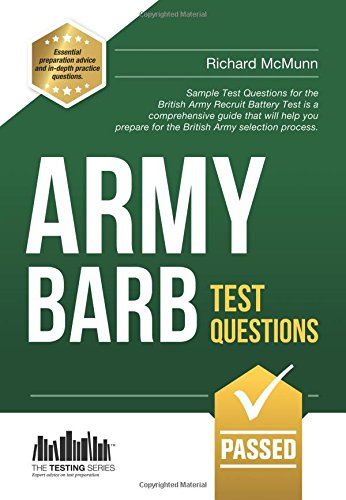 Army BARB Test Questions: Sample Test Questions for the British Army Recruit Battery Test (Testing ...