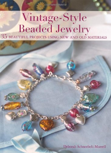 9781907563102: Vintage-Style Beaded Jewelry: 35 Beautiful Projects Using New and Old Materials