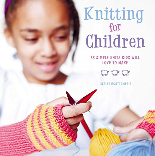 9781907563218: Knitting for Children: 35 simple knits kids will love to make