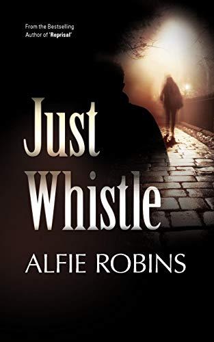 9781907565229: Just Whistle (D.S. Harry 'H' Blackburn)