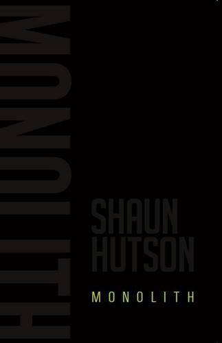 Monolith: Hutson, Shaun