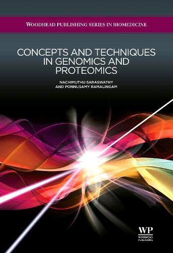 9781907568107: Concepts and Techniques in Genomics and Proteomics (Woodhead Publishing Series in Biomedicine)