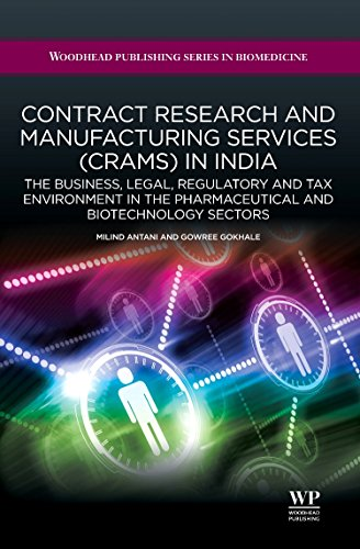 9781907568190: Contract Research and Manufacturing Services (CRAMS) in India: The Business, Legal, Regulatory and Tax Environment in the Pharmaceutical and ... (Woodhead Publishing Series in Biomedicine)