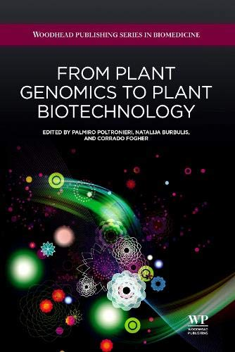 9781907568299: From Plant Genomics to Plant Biotechnology (Woodhead Publishing Series in Biomedicine)