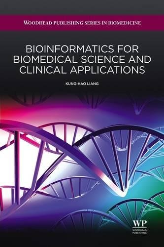 9781907568442: Bioinformatics for Biomedical Science and Clinical Applications (Woodhead Publishing Series in Biomedicine)