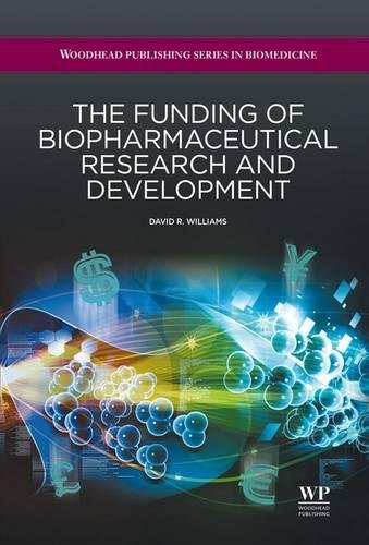 9781907568947: The Funding of Biopharmaceutical Research and Development (Woodhead Publishing Series in Biomedicine)