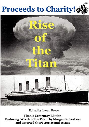 Rise of the Titan: Morgan Robertson