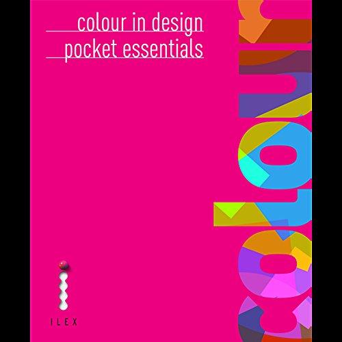 Colour in Design (Pocket Essentials): Fraser, Tom; Banks, Adam