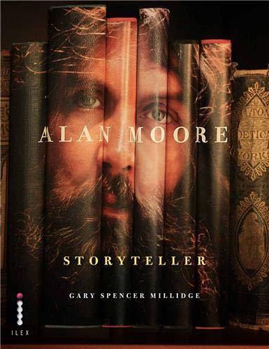 9781907579127: Alan Moore, Storyteller