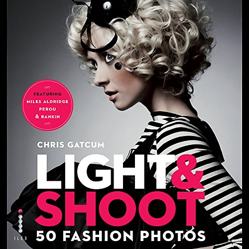 9781907579141: Light & Shoot 50 Fashion Photos /Anglais