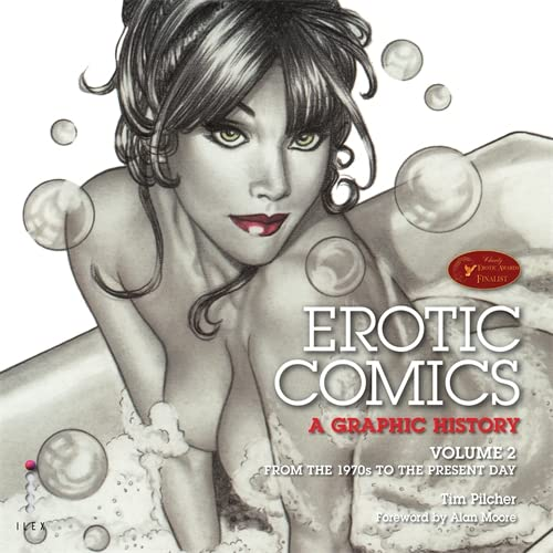 Erotic Comics: A Graphic History (Paperback): Timothy Pilcher