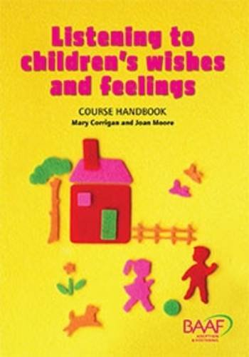 9781907585111: Listening to Children's Wishes and Feelings Course Handbook