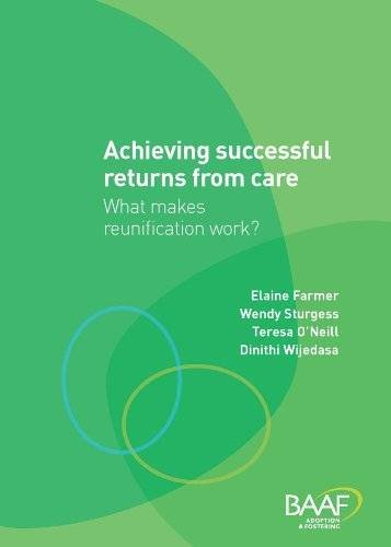 9781907585258: Achieving Successful Returns from Care?: What Makes Reunifications Work?