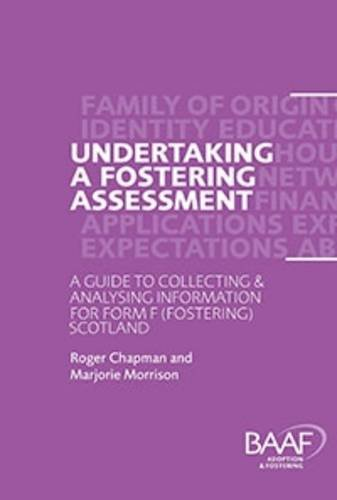 Undertaking a Fostering Assessment in Scotland: A: Chapman, Roger, Morrison,