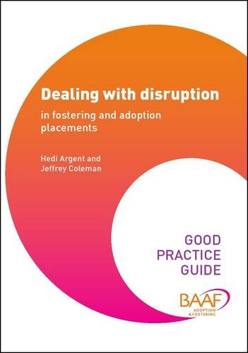 9781907585531: Dealing with Disruption in Fostering and Adoption (Good Practice Guides)
