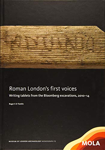 9781907586408: Roman London's First Voices: Writing Tablets from the Bloomberg Excavations, 2010-14: 72