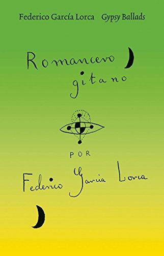 Gypsy Ballads (Hardback): Federico Garcia Lorca
