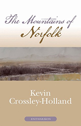 The Mountains of Norfolk: Crossley-Holland, Kevin