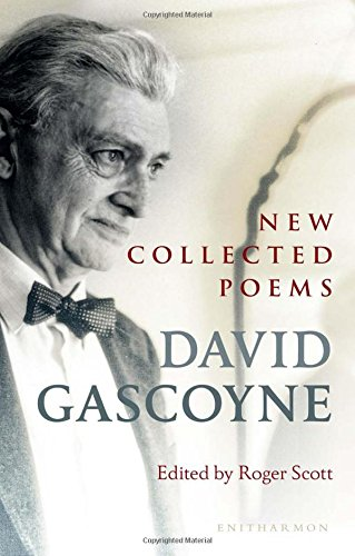 New Collected Poems: Gascoyne, David