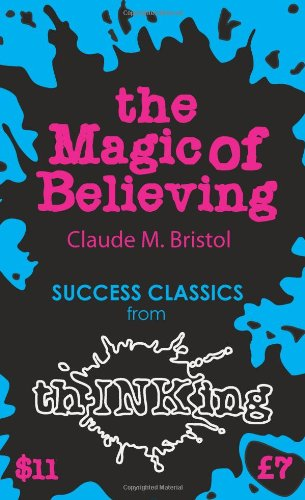 9781907590061: The Magic of Believing (Thinking Classics)