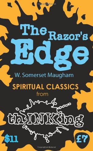 The Razor's Edge (thINKing Classics): W. Somerset Maugham