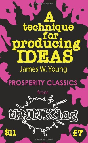 9781907590139: A Technique for Producing Ideas (Thinking Classics)