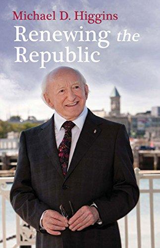Renewing the Republic: Michael D. Higgins