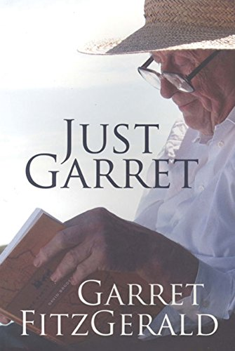 9781907593239: Just Garret: Tales From the Political Front Line