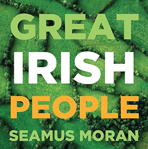 9781907593284: Great Irish People