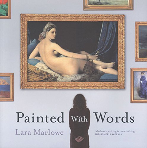 Painted with Words: Lara Marlowe