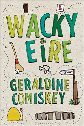 Wacky Eire: Geraldine Comiskey
