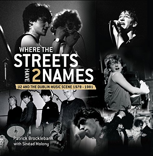9781907593574: Where the Streets Have Two Names: U2 and the Dublin Music Scene, 1978-83