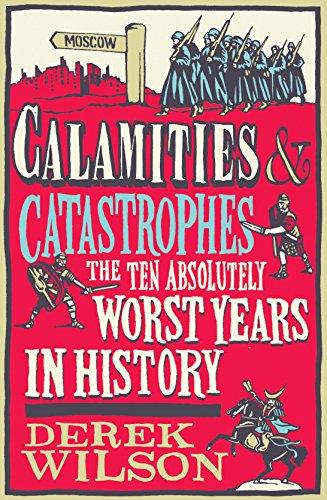 9781907595455: Calamities & Catastrophes