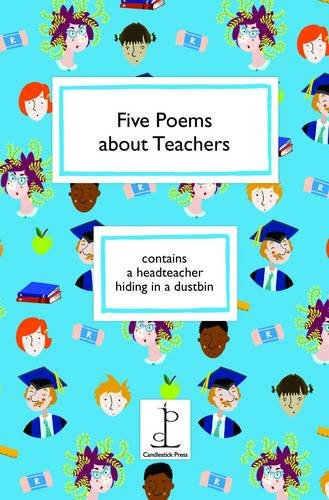Five Poems About Teachers: Blackwell, Amy