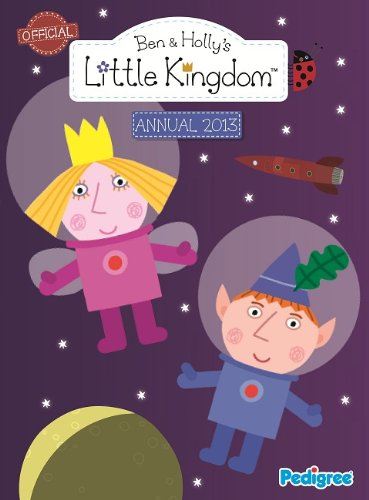 9781907602429: Ben & Holly Annual 2013 (Annuals 2013)