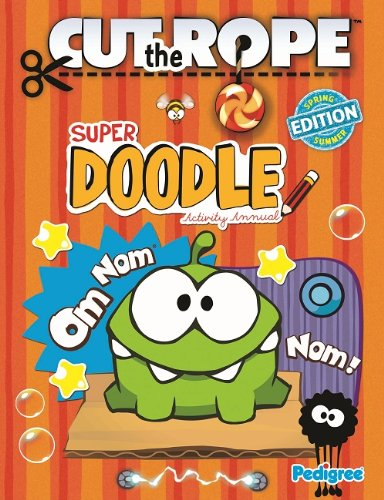9781907602436: Cut the Rope Super Doodle Activity Annual 2013 (Annuals 2013) (Spring 2013)