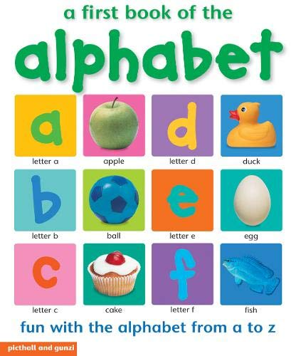 9781907604119: A First Book of the Alphabet: Fun With the Alphbet from A-z (My World)