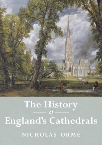 9781907605987: The History of England's Cathedrals