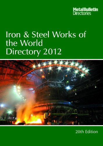 Iron and Steel Works of the World 2012 (Paperback): Metal Bulletin Ltd