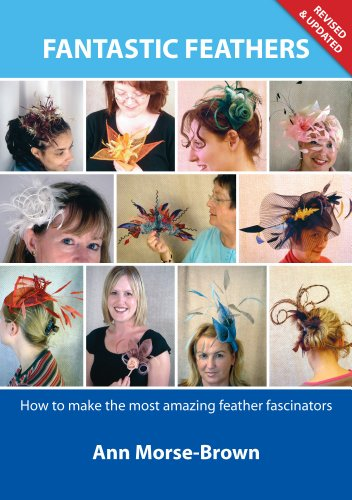 9781907615023: Fantastic Feathers. How to make the most amazing feather fascinators