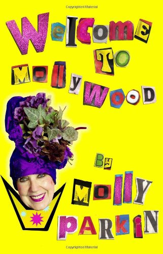 Welcome to Mollywood: Parkin, Molly