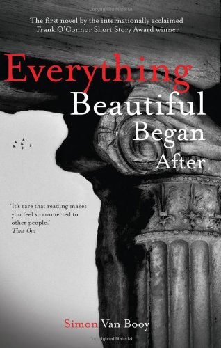 9781907616617: Everything Beautiful Began After