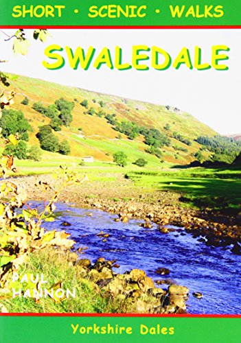 9781907626043: Swaledale: Short Scenic Walks (Walking Country S.)