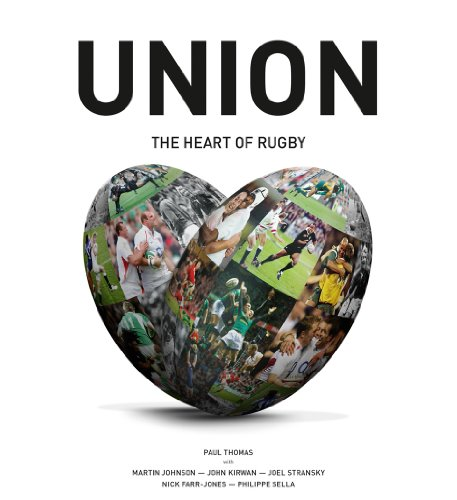 9781907637308: Union: The Heart of Rugby
