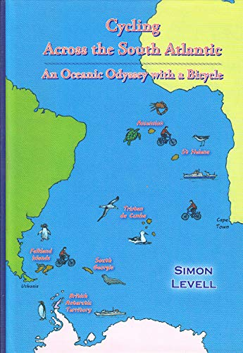 9781907640155: Cycling Across the South Atlantic: An Oceanic Odyssey with a Bicycle