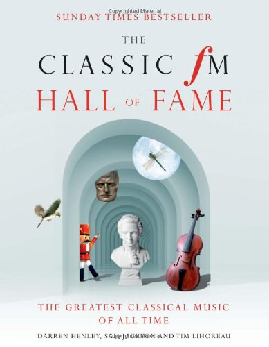 Classic Fm Hall of Fame (Hardcover): Darren Henley