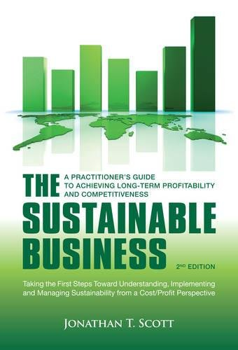 9781907643897: The Sustainable Business: A Practitioner's Guide to Achieving Long-Term Profitability and Competitiveness
