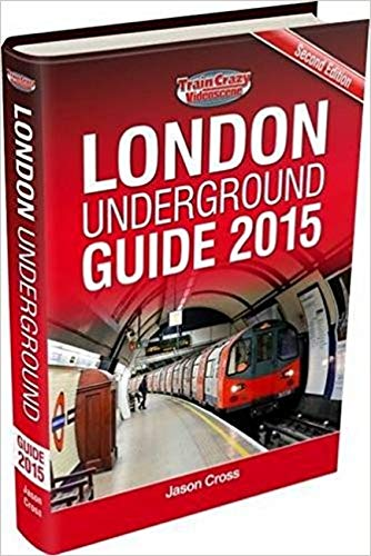 9781907648106: London Underground Guide 2015