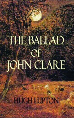 The Ballad of John Clare: Hugh Lupton