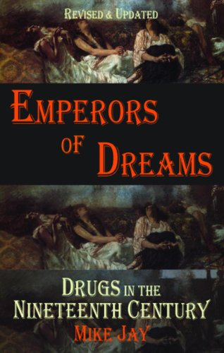 9781907650185: Emperors of Dreams: Drugs in the Nineteenth Century (Dedalus Concept Books)